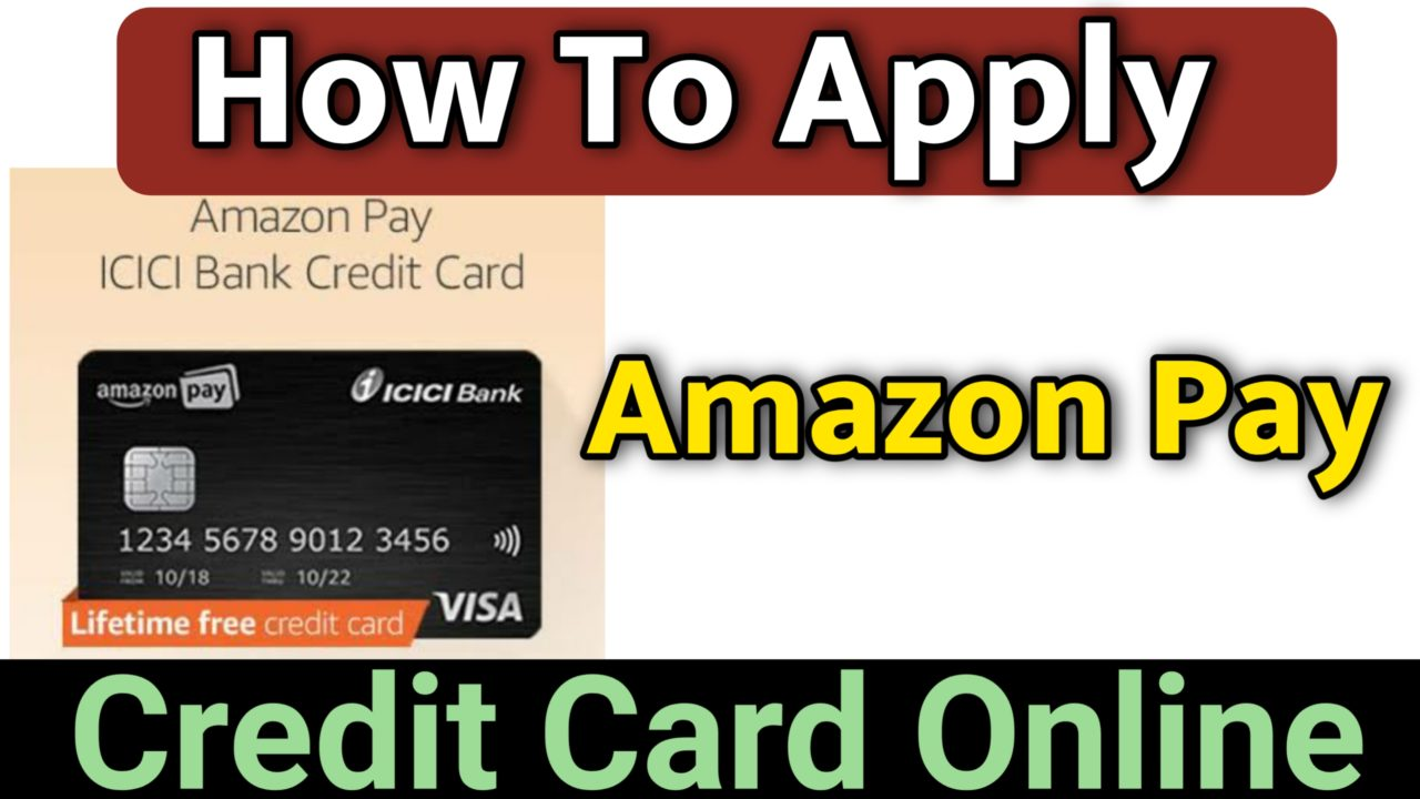 How to Apply online for Amazon Pay ICICI Bank Credit Card  । credit card apply