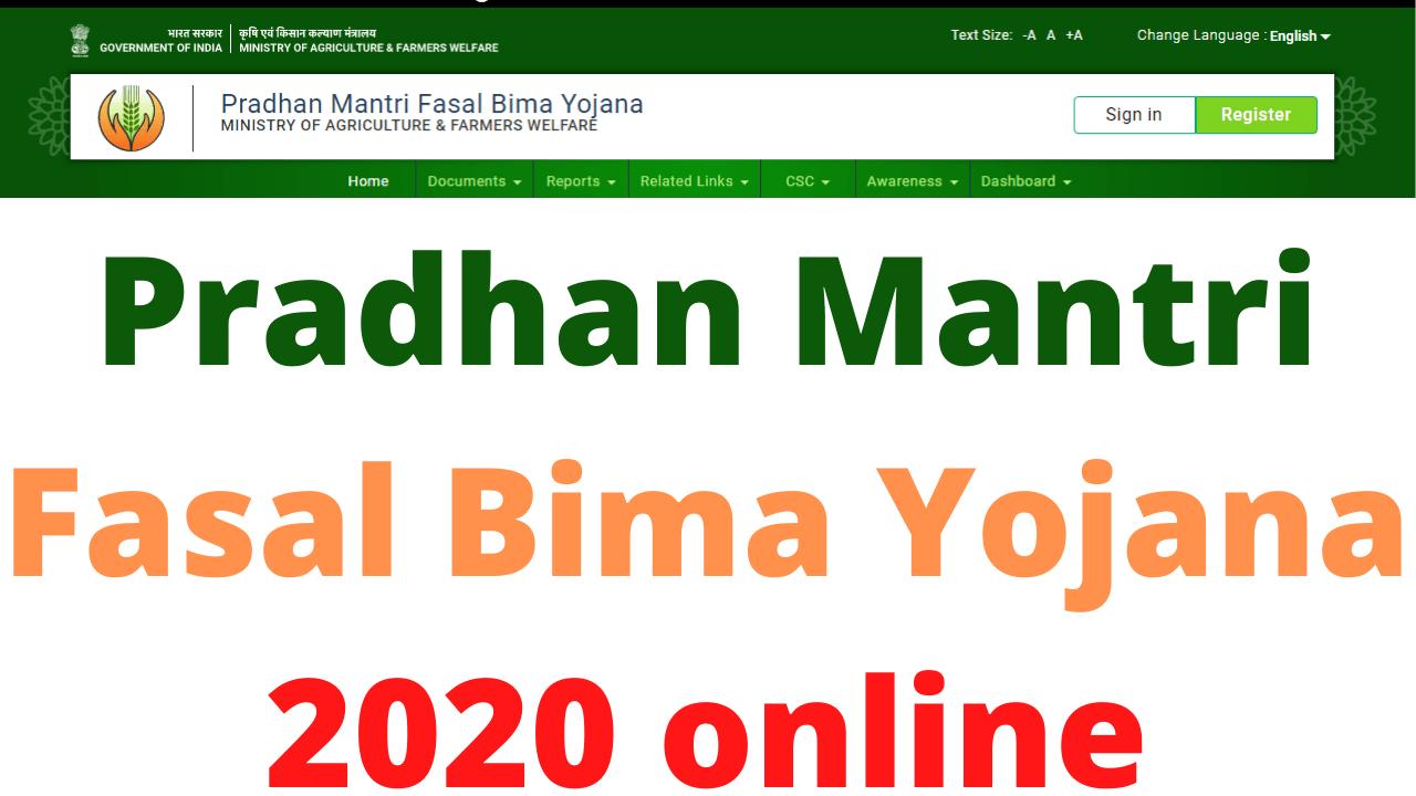 Pradhan Mantri Fasal Bima Yojana 2020 online